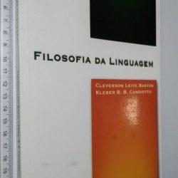 Filosofia da linguagem - Cleverson Leite Bastos