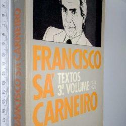 Francisco Sá Carneiro – Textos 3.º Volume -