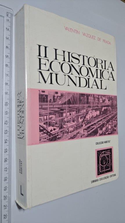 25ee61be0 História Económica Mundial II - Valentin Vazquez de Prada ...