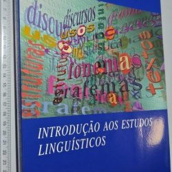 Introdução aos estudos linguísticos - Maria Emília Ricardo Marques
