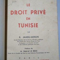 Le droit privé en Tunisie - R. Jambu-Merlin