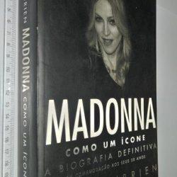 Madonna – Como Um Ícone (A Biografia Definitiva) - Lucy O'Brien