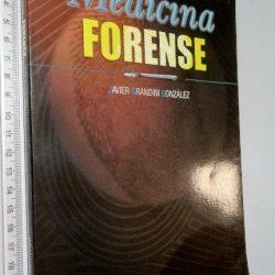 Medicina forense - Javier Grandini González