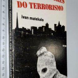 Nos bastidores do terrorismo - Ivan Matekalo