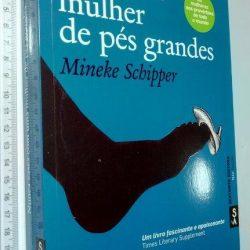 Nunca cases com uma mulher de pés grandes - Mineke Schipper