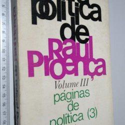 Obra Política De Raúl Proença (Volume III) – Páginas De Política (3) - Raúl Proença
