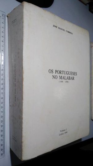 Os portugueses no Malabar (1498-1580 - 2 volumes) - José Manuel Correia