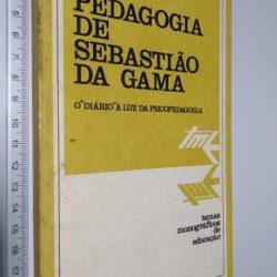 Pedagogia de Sebastião da Gama - Jesus Herrero