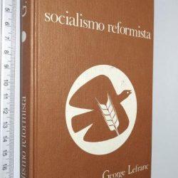 Socialismo reformista - George Lefrane