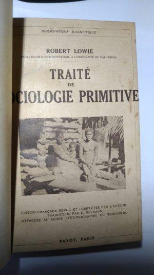 Traité de sociologie primitive - Robert Lowie