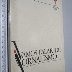 Vamos falar de jornalismo - Silva Araújo