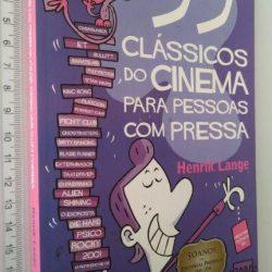 99 Clássicos do Cinema Para Pessoas Com Pressa - Thomas Wengelewski