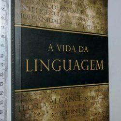 A Vida da Linguagem - W.D. Whitney