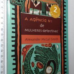 A agência n.° 1 de mulheres detectives - Alexander McCall Smith