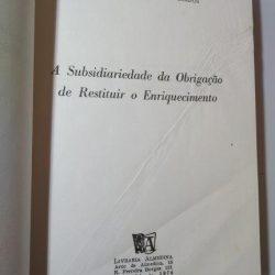 A subsidariedade da obrigação de restituir o enriquecimento - Diogo José Paredes Leite de Campos