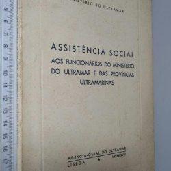 Assistência social aos funcionários do Ministério do Ultramar e das Províncias Ultramarinas (Ministério do Ultramar) -