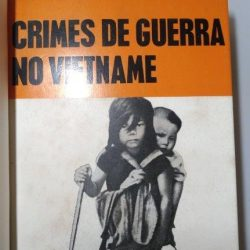 Crimes de Guerra no Vietname - Bertrand Russell