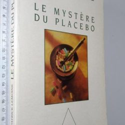 Le mystère du placebo - Patrick Lemoine