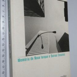 Memória de Nova Iorque e outros ensaios - João Lobo Antunes