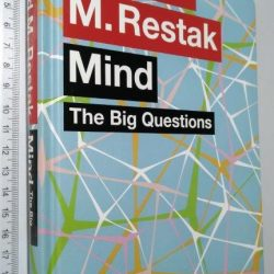 Mind The big questions - Richard M. Restak