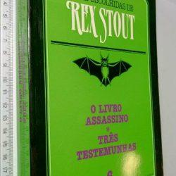 O Livro Assassino + Três Testemunhas - Rex Stout