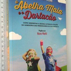 O que Podemos Aprender com a Abelha Maia e o Dartacão - Gabriel García de Oro