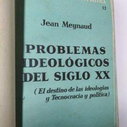 Problemas ideologicos del siglo XX - Jean Meynaud