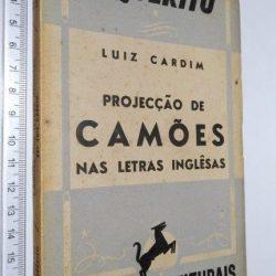 Projecção de Camões nas letras inglêsas - Luiz Cardim