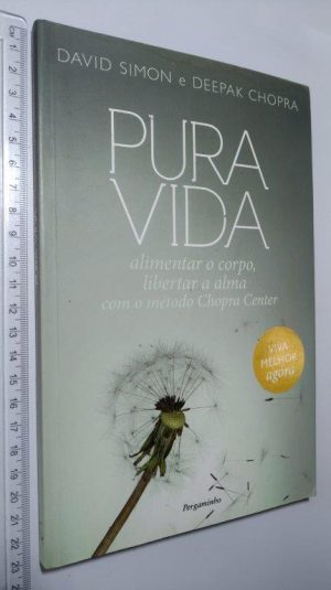 Pura Vida - David Simon / Deepak Chopra