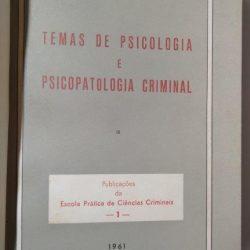 Temas de psicologia e psicopatologia criminal - Max Mikorey