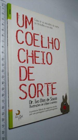 Um Coelho Cheio de Sorte - Ivo Dias de Sousa