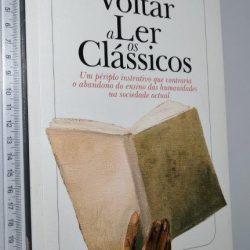 Voltar a Ler os Clássicos - Roger-Pol Droit