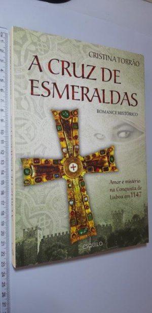 A Cruz de Esmeraldas - Cristina Torrão