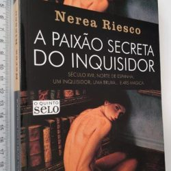 A Paixão Secreta do Inquisidor - Nerea Riesco