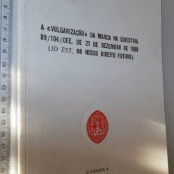 A vulgarização da marca na Directiva 89-104-CEE