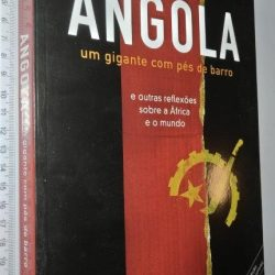 Angola (Um gigante com pés de barro) - Carlos Pacheco