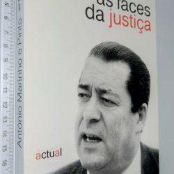 AS FACES DA JUSTIÇA - António Marinho e Pinto