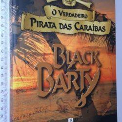 Black Barty (O verdadeiro pirata das Caraíbas) - Aubrey Burl