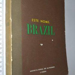 Este nome Brazil - Adelino José da Silva D'Azevedo