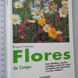 Flores do Campo - Bruno P. Kremer