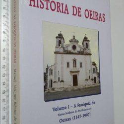 História de Oeiras (Vol. 1) - Manuel Marques Ribeiro de Ferreira