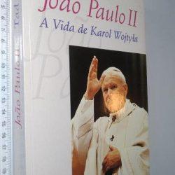 João Paulo II (A vida de Karol Wojtypa) - Tad Szulc