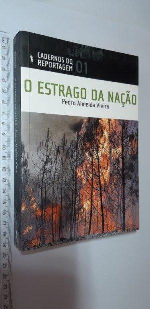 O Estrago da Nação - Pedro Almeida Vieira