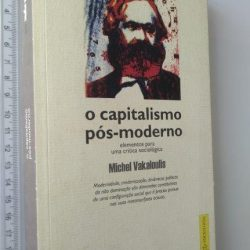 O CAPITALISMO PÓS-MODERNO - Michel Vakaloulis
