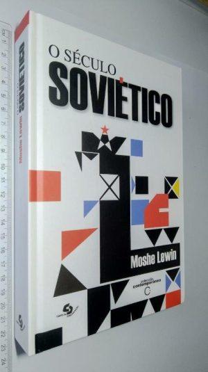 O SÉCULO SOVIÉTICO - Moshe Lewin
