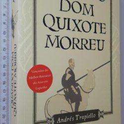 Quando Dom Quixote Morreu - Andrés Trapiello