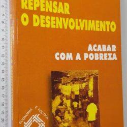Repensar o Desenvolvimento (Acabar com a Pobreza) - Henri Bartoli
