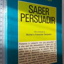 Saber persuadir - Michel Gauqueline / Françoise Gauqueline