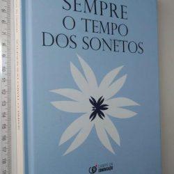 SEMPRE O TEMPO DOS SONETOS - Ernesto de Moura Coutinho