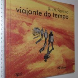 Viajante do tempo - Rui A. Pereira